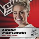 Let's Take A Walk (Voice - Danmarks Største Stemme)/Emilie Päevatalu