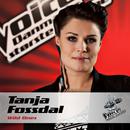 Wild Ones (Voice - Danmarks Største Stemme)/Tanja Fossdal