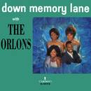 Down Memory Lane With The Orlons/The Orlons