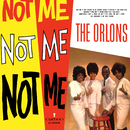Not Me/The Orlons