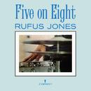 Five On Eight/Rufus Jones