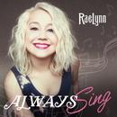 Always Sing/RaeLynn
