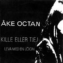 Kille eller tjej/Åke Octan