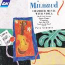 Milhaud: Chamber Music With Viola/Paul Cortese, Michel Wagemans