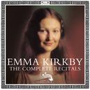 Emma Kirkby The Complete Recitals/Emma Kirkby