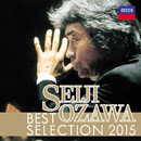 Seiji Ozawa Best Selection 2015/Seiji Ozawa, Wiener Philharmoniker, Boston Symphony Orchestra, Saito Kinen Orchestra, Berliner Philharmoniker, Orchestre National De France
