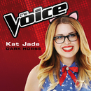 Dark Horse (The Voice Australia 2014 Performance)/Kat Jade
