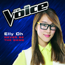 Never Be The Same (The Voice Australia 2014 Performance)/Elly Oh
