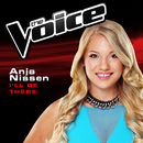 I'll Be There (The Voice 2014 Performance)/Anja Nissen