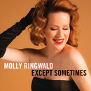 Except Sometimes/Molly Ringwald