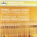 スーザ・マーチ集/Eastman Wind Ensemble, Frederick Fennell