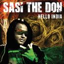 Hello India/Sasi The Don