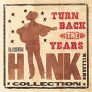 H.WILLIAMS/TURN BACK/Hank Williams