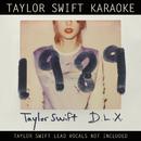 Taylor Swift Karaoke: 1989 (Deluxe)/Taylor Swift