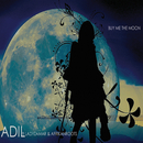 Buy Me The Moon (feat. Lady Zamar, Afrikan Roots)/Adil