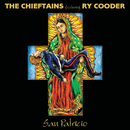 San Patricio (feat. Ry Cooder)/The Chieftains