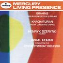 Brahms: Violin Concerto / Khachaturian: Violin Concerto/Henryk Szeryng, London Symphony Orchestra, Antal Doráti