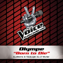 Born To Die - The Voice 2/Olympe