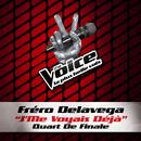 J'Me Voyais Déja - The Voice 3/Fréro Delavega