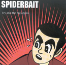 Ivy & The Big Apples/Spiderbait
