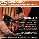 Prokofiev: Piano Concerto No.3 / Rachmaninov: Piano Concerto No.1 etc./Byron Janis, Moscow Philharmonic Symphony Orchestra, Kirill Kondrashin
