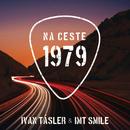 Na ceste 1979/Ivan Tasler, I.M.T. Smile