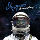 Bombs Away (Deluxe)/Sheppard