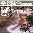 Music For Quiet Listening Vol. 2/Eastman-Rochester Orchestra, Howard Hanson