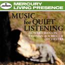 <楽園の鳥/Music For Quiet Listening>/Eastman-Rochester Orchestra, Howard Hanson