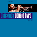 Blackjack (Remastered 2015)/Donald Byrd