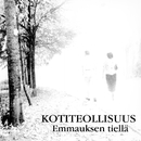 Emmauksen tiellä (Single Edit)/Kotiteollisuus