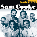 Specialty Profiles: Sam Cooke With The Soul Stirrers/Sam Cooke, The Soul Stirrers