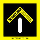 Dat Is Dat Ding (feat. Jayh, Cho, Bokoesam, MocroManiac, Reverse)/The Partysquad
