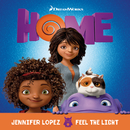 "Feel The Light (From The ""Home"" Soundtrack)/Jennifer Lopez"