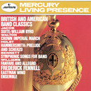 British And American Band Classics/Eastman Wind Ensemble, Frederick Fennell
