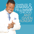 Any Given Sunday (Live)/Charles Jenkins & Fellowship Chicago