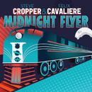 Midnight Flyer/Steve Cropper, Felix Cavaliere
