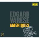 Varèse: Amériques; Arcana; Déserts; Ionisation/Chicago Symphony Orchestra, Pierre Boulez