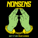 Get It On (feat. Kinck)/Nonsens