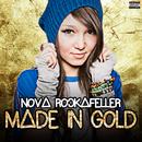 Made In Gold/Nova Rockafeller