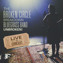 Unbroken! (Live)/The Broken Circle Breakdown Bluegrass Band