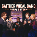 Happy Rhythm (Live)/Gaither Vocal Band