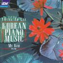 Young Jo Lee: Korean Piano Music/My Kim