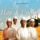 Alunan Zikir & Doa Lengkap Haji & Umrah/Hijjaz