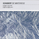 Schubert: Die Winterreise/Robert Tear, Sir Philip Ledger