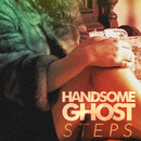 Steps/Handsome Ghost