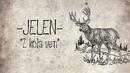 Z kola ven (Audio)/Jelen