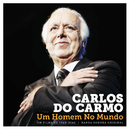 Um Homem No Mundo/Carlos Do Carmo