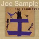 The Pecan Tree/Joe Sample