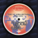 "The 12"" Collection And More (Funk Essentials)/Kool & The Gang"
